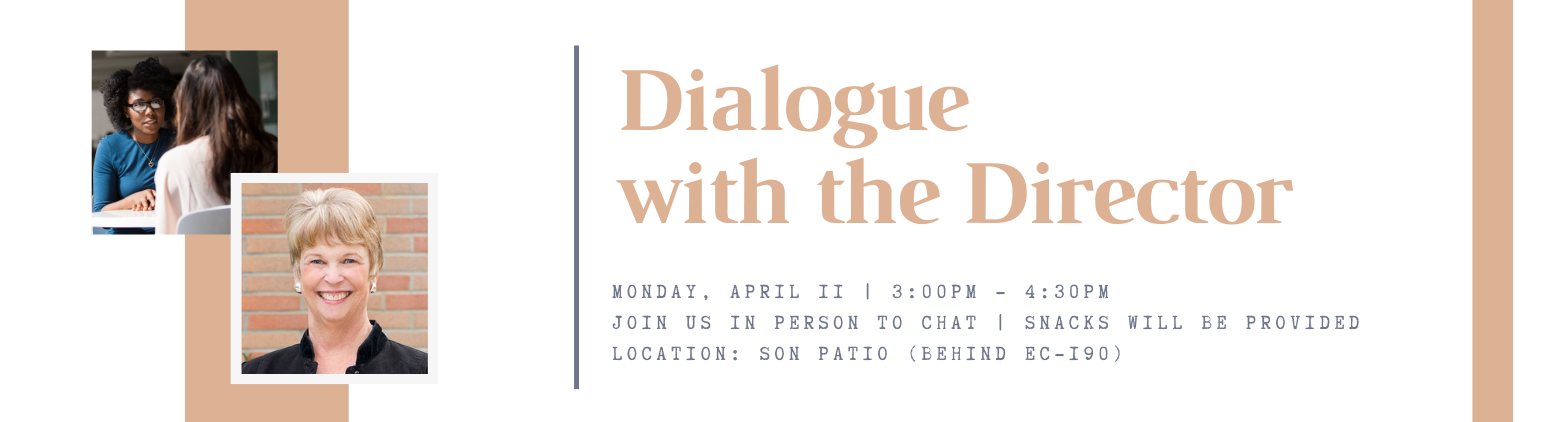 Dialogue with the Director Student Event